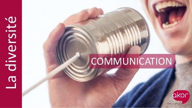 COMMUNICATION Ladiversité