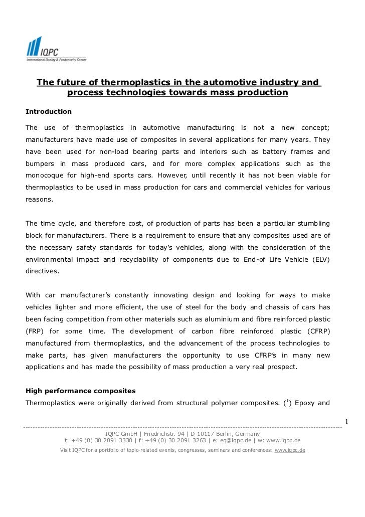 The future of thermoplastics in the automotive industry and           process technologies towards mass production Introdu...