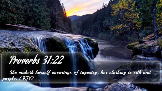 Proverbs 31 22 - Bible Verse of the DayGive Drink To The Thirsty Bible Verse
