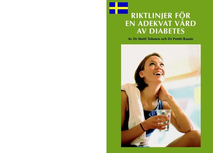 Riktlinjer för en adekvat vård av diabetes