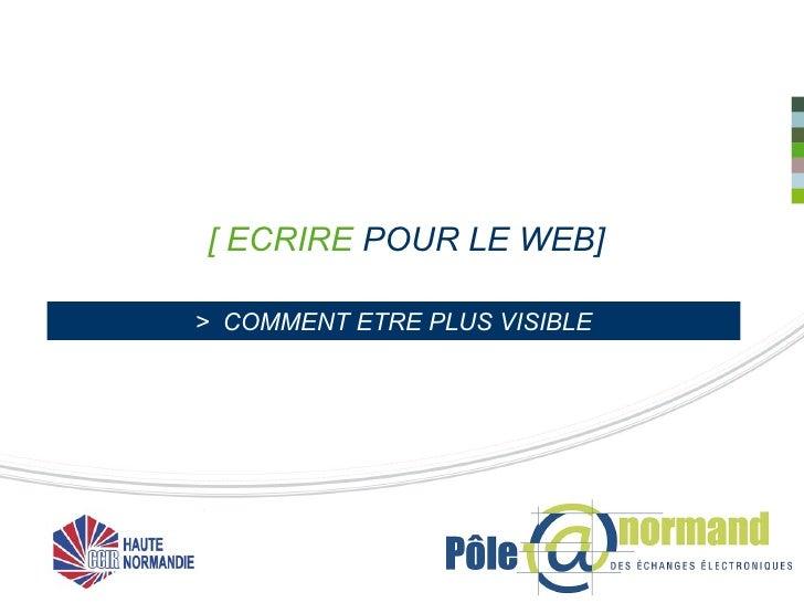 [ ECRIRE  POUR LE WEB] >  COMMENT ETRE PLUS VISIBLE