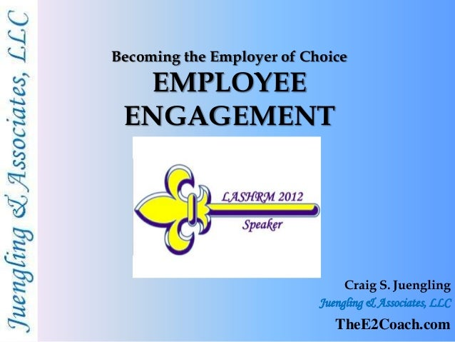 Employee Engagement - Become the Employer of Choice