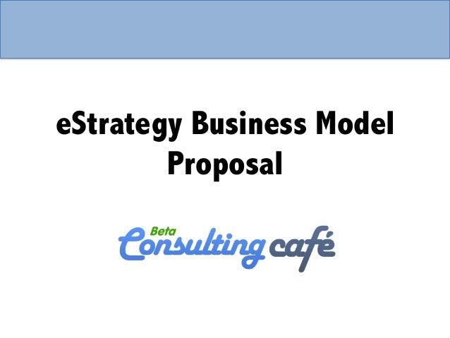 eStrategy Business Model Proposal