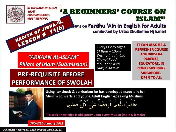 [Slideshare]fardh'ain lesson#11[b]-arkaan-ul-islam(2)swolah-[b]-(6-januaryl2012)
