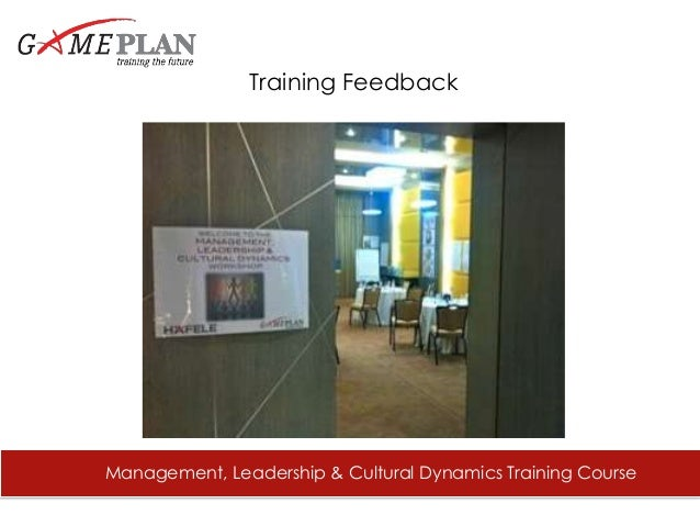 7% Excellent 25% Good Management, Leadership & Cultural Dynamics Training Course Training Feedback