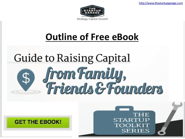 Guide To Raising Capital From Family, Friends & Founders