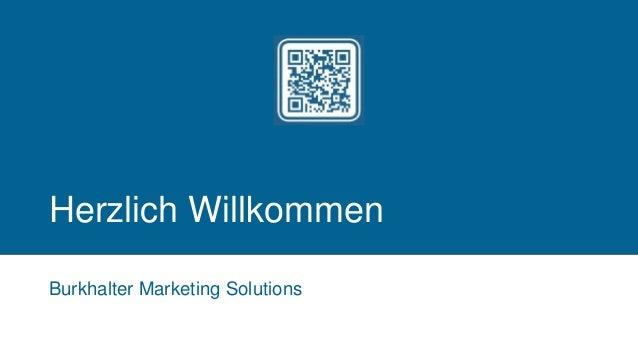 Herzlich Willkommen Burkhalter Marketing Solutions