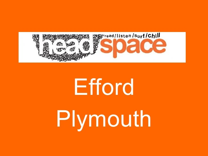 HeadSpace Efford09