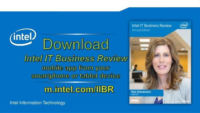 Intel IT Business Review - Mobile App for the IT Industry