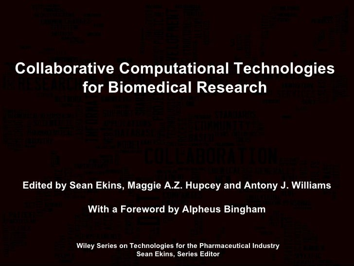 Collaborative Technologies for Biomedical Research