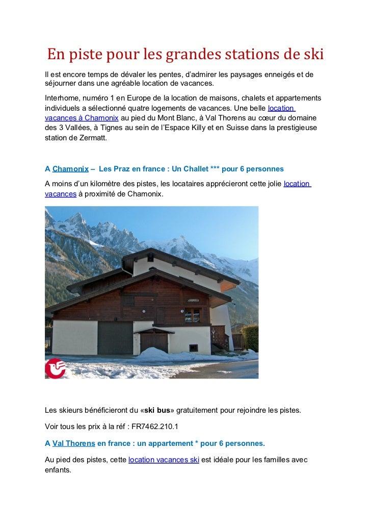 En piste pour les grandes stations de skiIl est encore temps de dévaler les pentes, d'admirer les paysages enneigés et des...