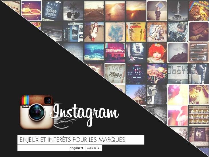 Instagram : enjeux et interets pour les marques