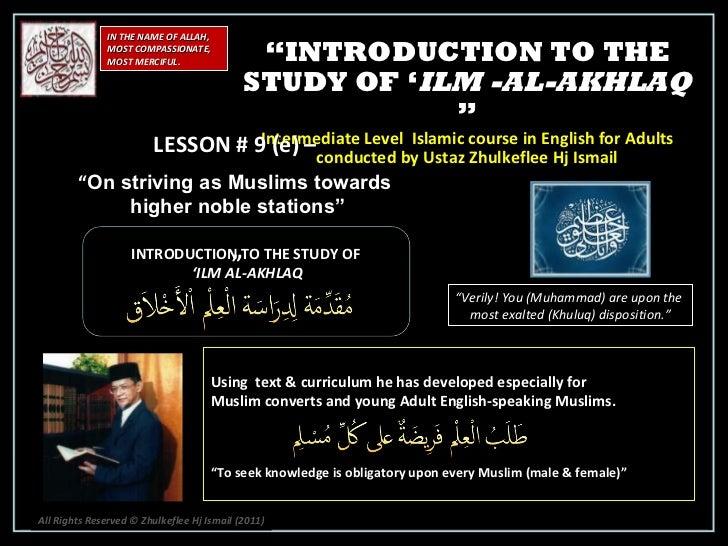 [Slideshare]intermediate islam introductnakhlaq-lesson#9 [e]-(4-february-2012)