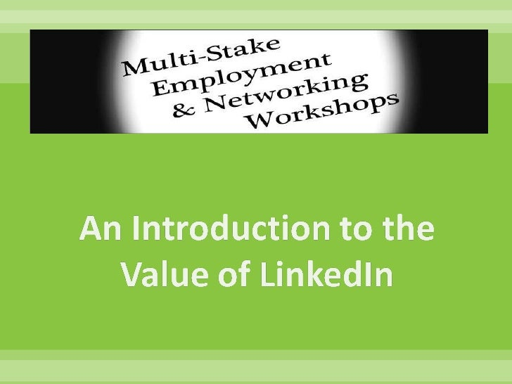 An Introduction to the Value of LinkedIn