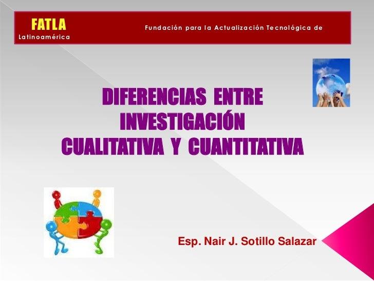 FATLA          Fundación para la Actualización Tecnológica deLatinoamérica              DIFERENCIAS ENTRE                I...