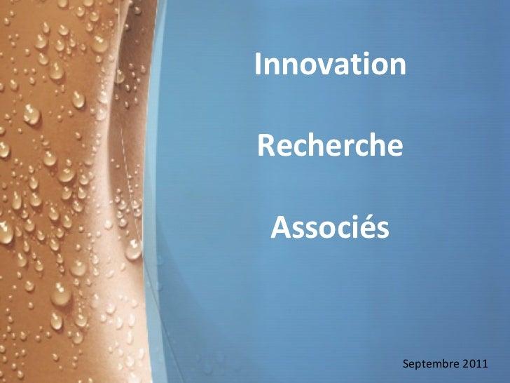 Innovation Recherche Associés Septembre 2011