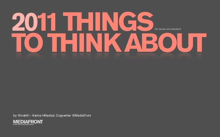 2011 THINGS TO THINK ABOUT                                                          (for brands and marketers)     by @ina...