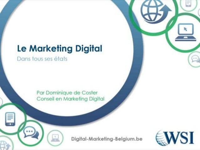 Le Marketing Digital dans tout ses états.