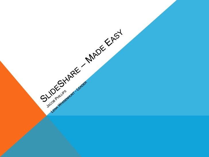 Slide sharemadeeasyv2