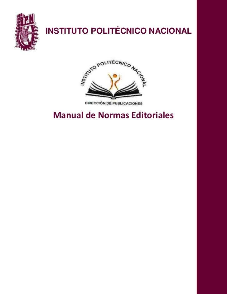 INSTITUTO POLITÉCNICO NACIONAL Manual de Normas Editoriales