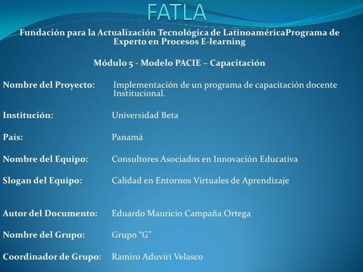 Fundación para la Actualización Tecnológica de LatinoaméricaPrograma de                         Experto en Procesos E-lear...