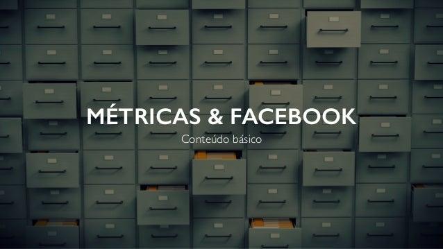 Métricas e Facebook
