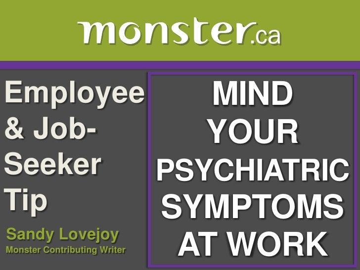 Your Psychiatric Symptoms @Work