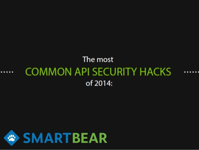 Most Common API Security Hacks of 2014