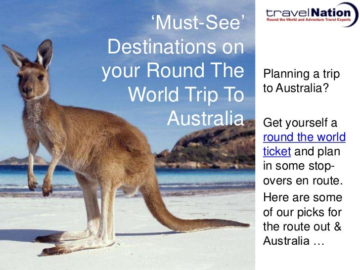 Must See Destinations on your Round The World Trip to Australia