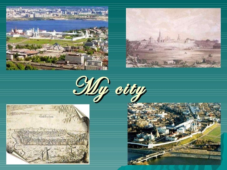 Slide share my city.ppt2
