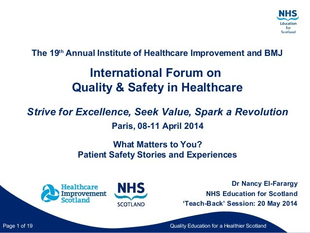 Quality Education for a Healthier ScotlandPage 1 of 19 The 19th Annual Institute of Healthcare Improvement and BMJ Interna...
