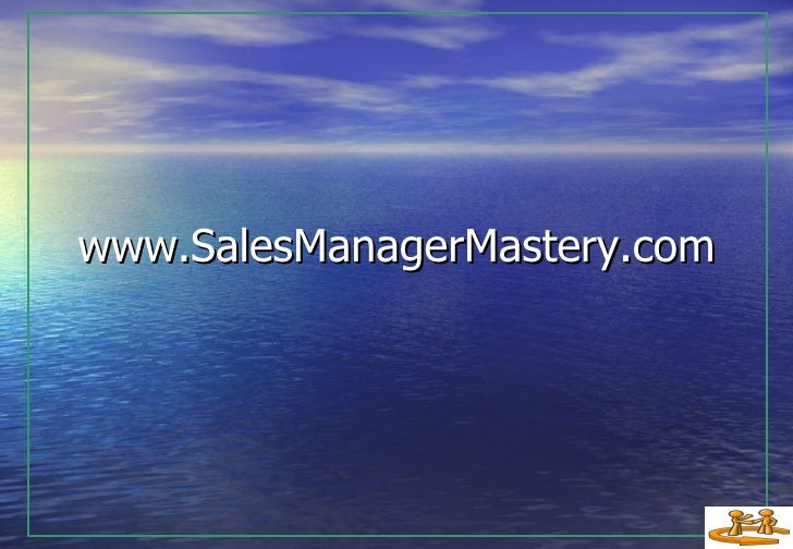 www.S alesManagerMastery.com
