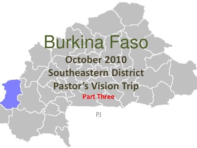 Burkina Faso October 2010 Southeastern District Pastor's Vision Trip Part Three PJ