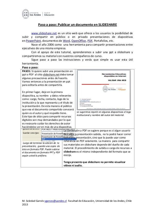 M. Soledad Garcés sgarces@uandes.cl Facultad de Educación, Universidad de los Andes, Chile2013Paso a paso: Publicar un doc...