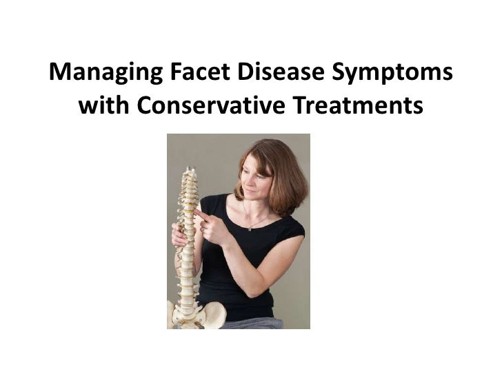 Managing Facet Disease Symptoms with Conservative Treatments