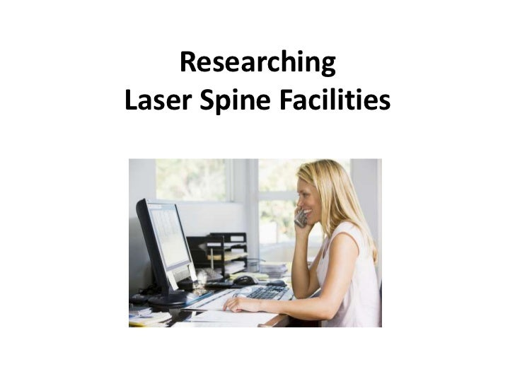 ResearchingLaser Spine Facilities