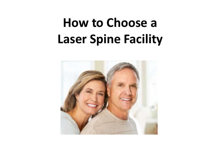 How to Choose aLaser Spine Facility