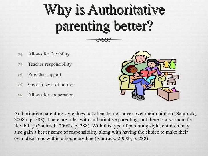 parenting styles authoritative essay Raising children parents essays papers - parenting styles the authoritative parenting style gives children rules along with explanations for those rules.