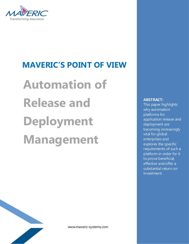 ABSTRACT: This paper highlights why automation platforms for application release and deployment are becoming increasingly ...