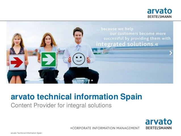 arvato Technical Information Spainarvato technical information SpainContent Provider for integral solutions