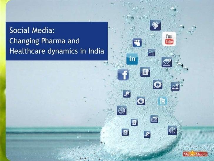 Social Media: Changing Pharma & Healthcare Dynamics in India