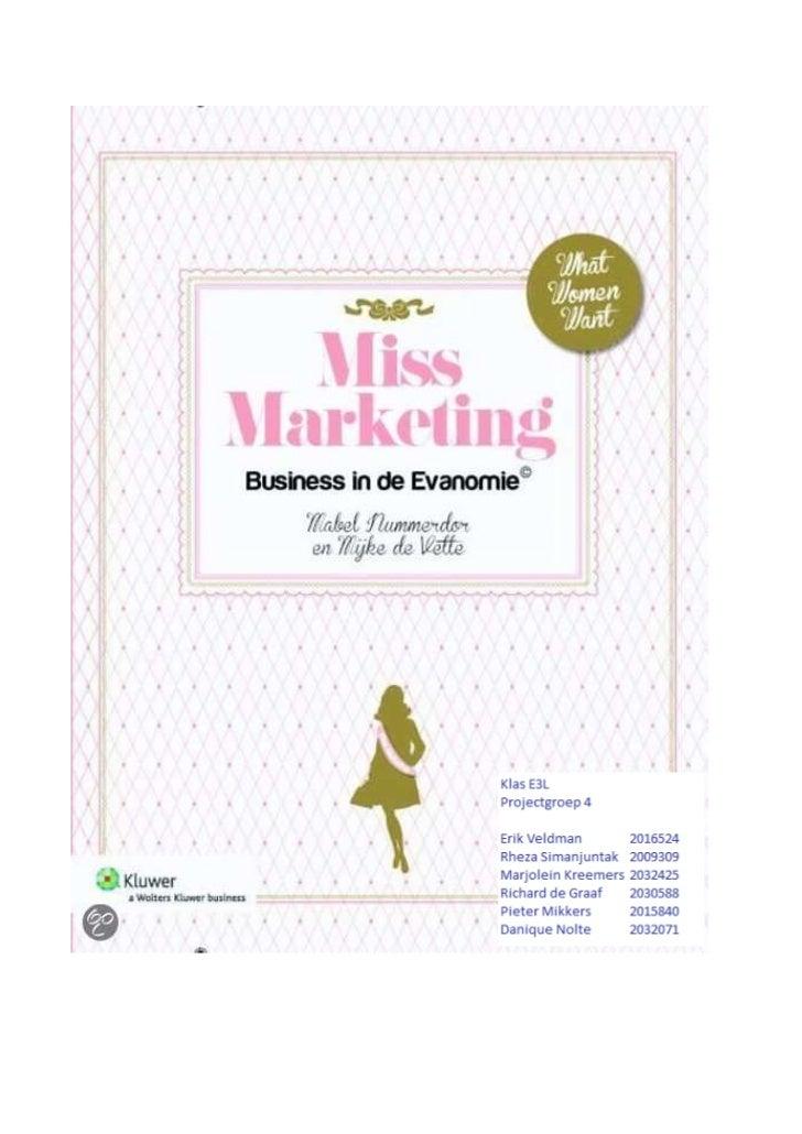 Inhoudsopgave:Samenvatting: Miss Marketing...................................................................................