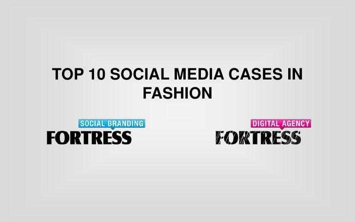 Top 10 social media cases in fashion<br />