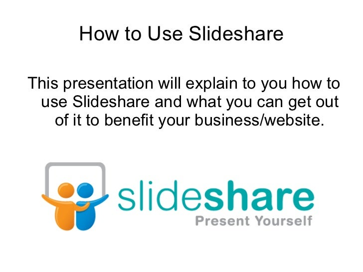 How to Use Slideshare