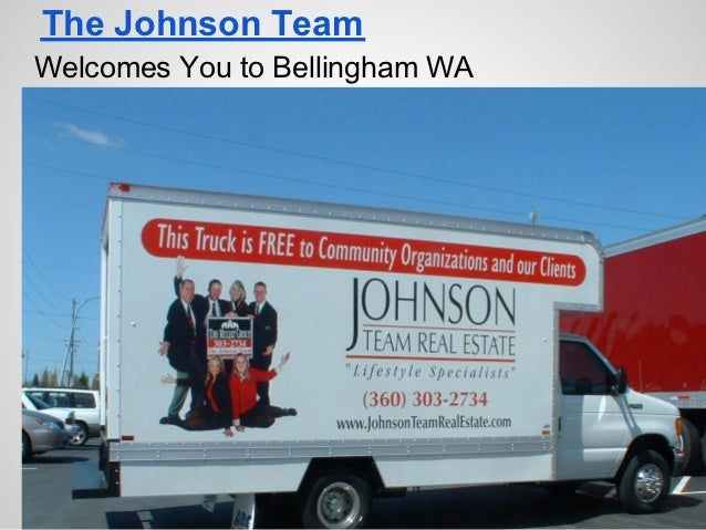 The Johnson TeamWelcomes You to Bellingham WA