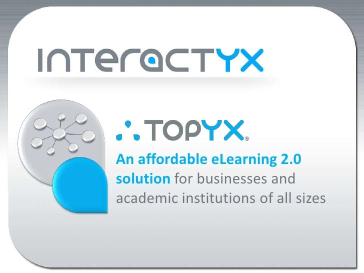 An affordable eLearning 2.0 solution for businesses and academic institutions of all sizes<br />