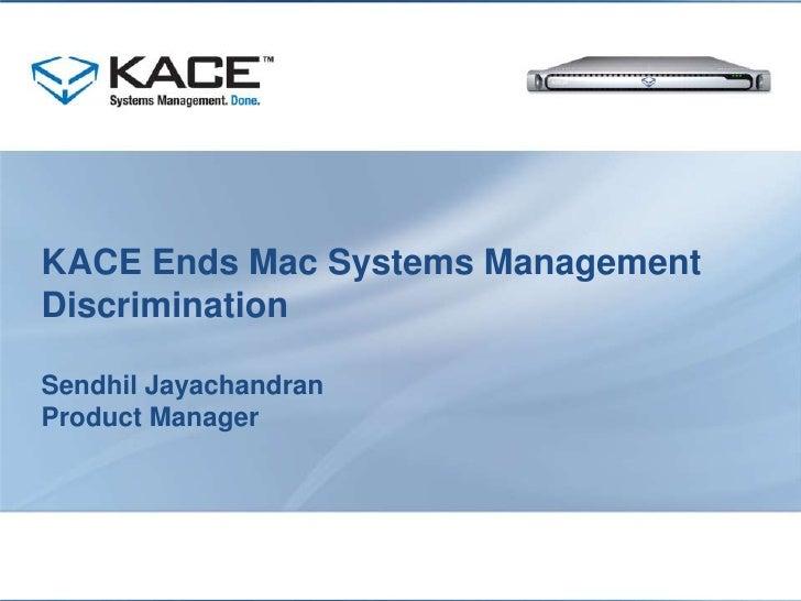 KACE Ends Mac Systems Management Discrimination