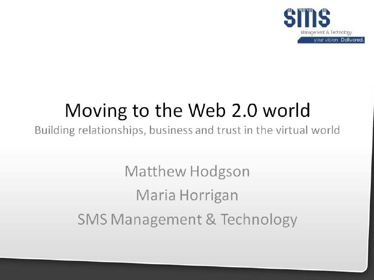 Moving to the Web 2.0 World