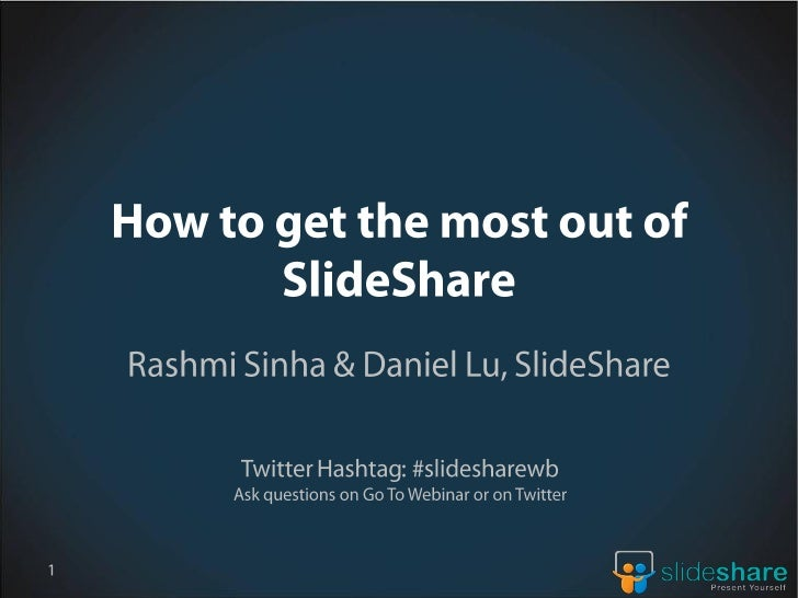 How to get the most out of SlideShare