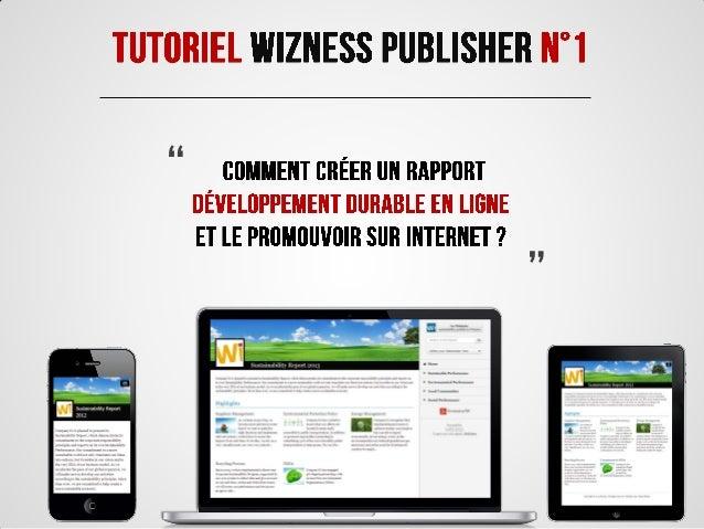 Tutoriel Wizness Publisher N°1 : Créez un rapport Développement Durable en ligne et publiez le sur Internet